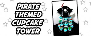Pirate Cupcake Tower Feature